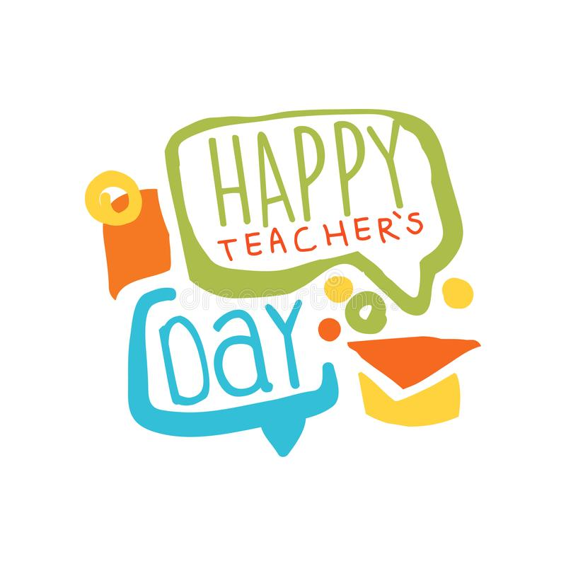 Lycklig läraredagetikett med anförandebubblor och det doktorand- locket royaltyfri illustrationer