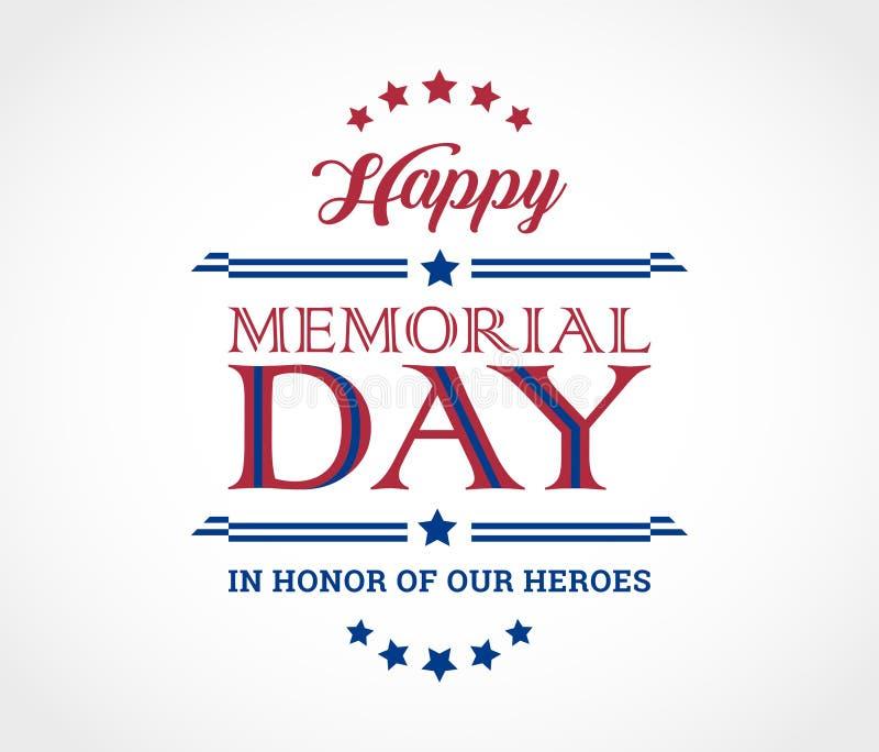 Lycklig Memorial Day bakgrund med text i heder av våra hjältar - royaltyfri illustrationer
