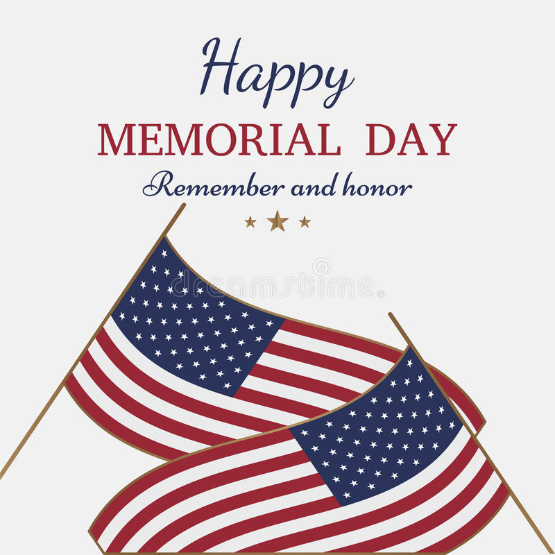 lycklig minnesmärke för dag Hälsningkort med flaggan på bakgrund Nationell amerikansk feriehändelse vektor illustrationer