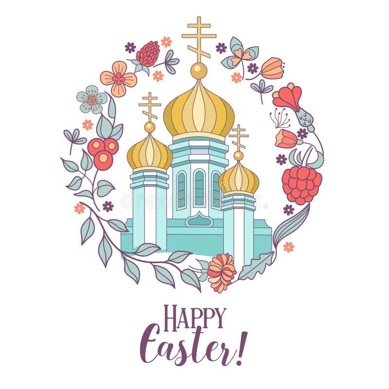 Lycklig påsk! Illustrationhappy påsk för vektor! Christian Church med guld- kupoler som inramas av en blom- krans också vektor fö stock illustrationer