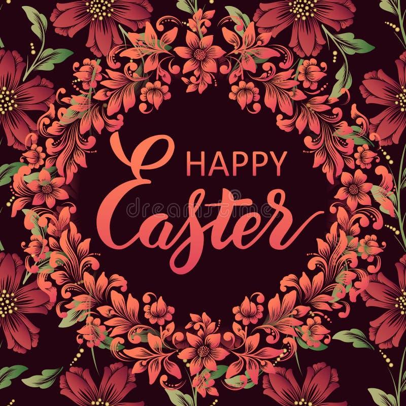Lycklig påskbokstäver på en blom- bakgrund Härlig blom- bakgrund med handskriven kalligrafi vektor illustrationer