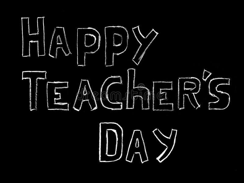 Lycklig Teacher' s-dag - vit inskrift på ett svart bräde, handdrawn typografiaffisch ocks? vektor f?r coreldrawillustration arkivfoto