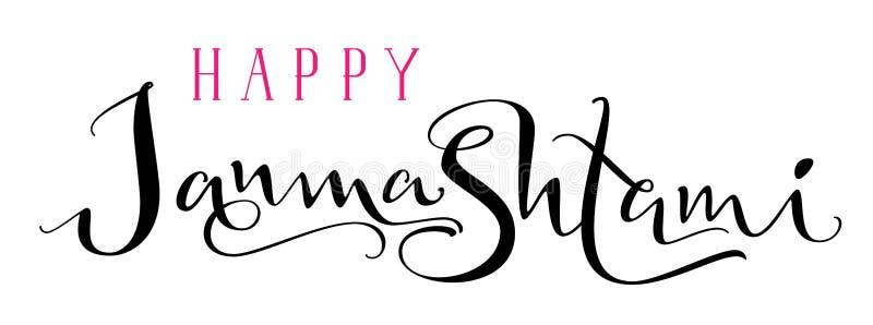 Lycklig text för kalligrafi för bokstäver för Janmashtami handhandstil royaltyfri illustrationer