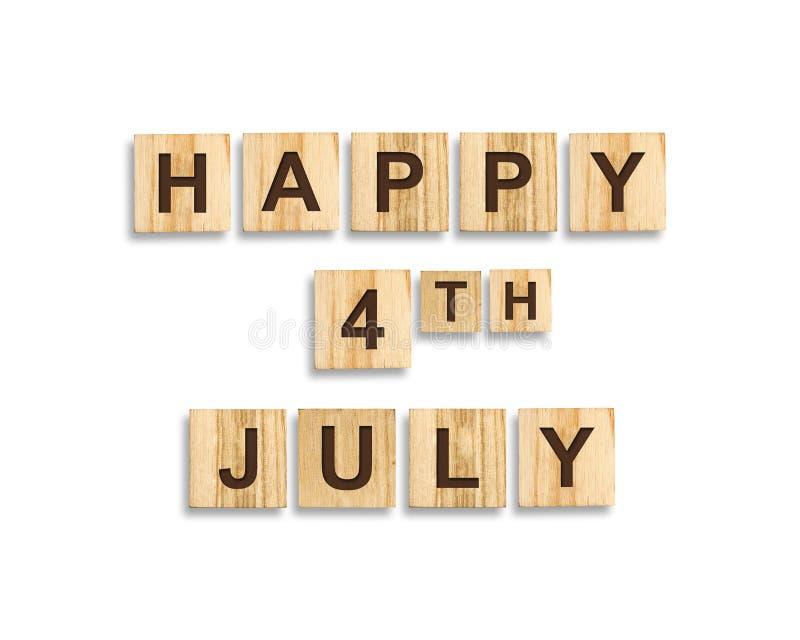 Lycklig 4th av Juli bakgrund Inskriften på träkvarteren isolerat Sj?lvst?ndighetsdagen USA arkivfoton