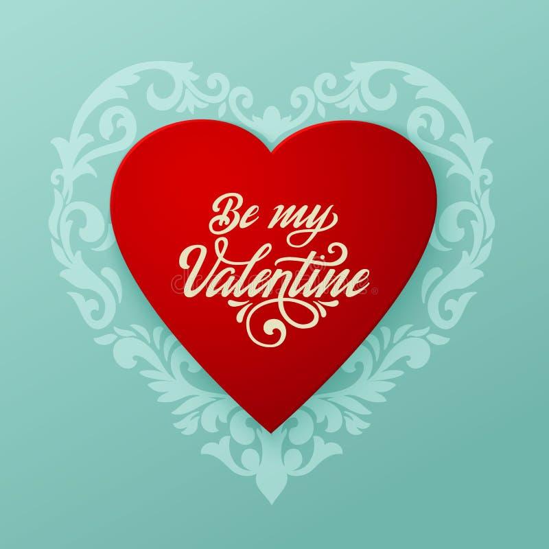 Lyckligt kort för valentindagvektor Stor röd hjärta med blom- prydnader och elegant handskriven text är min valentin royaltyfri illustrationer