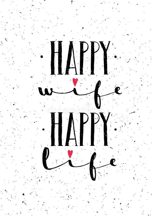 Lyckligt liv för lycklig fru Inspirerande nyckfullt älskvärt motivationcitationstecken på grov bakgrund vektor illustrationer