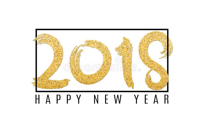 Lyckligt nytt år 2018 Nummer av guld- blänker på en vit bakgrund black ramen Abstrakt bakgrund för dina projekt grunge royaltyfri illustrationer