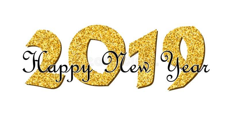 lyckligt nytt textår Ljust guld- nummer 2019 med gnistrandet som isoleras på vit bakgrund Semestra guld- blänker design vektor illustrationer