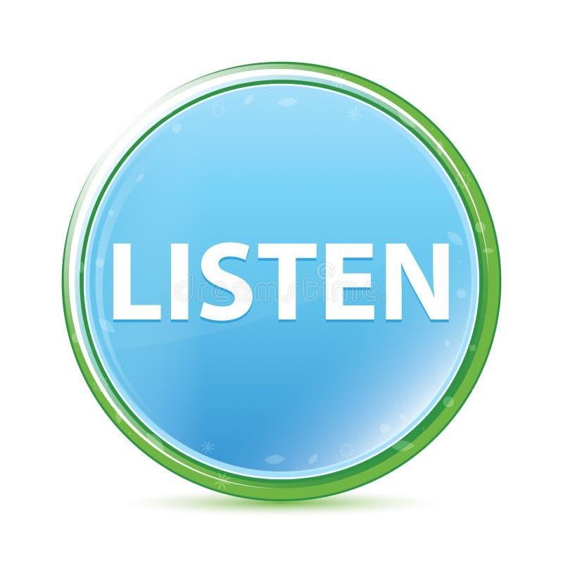Lyssnar den cyan blåa runda knappen för naturlig aqua royaltyfri illustrationer