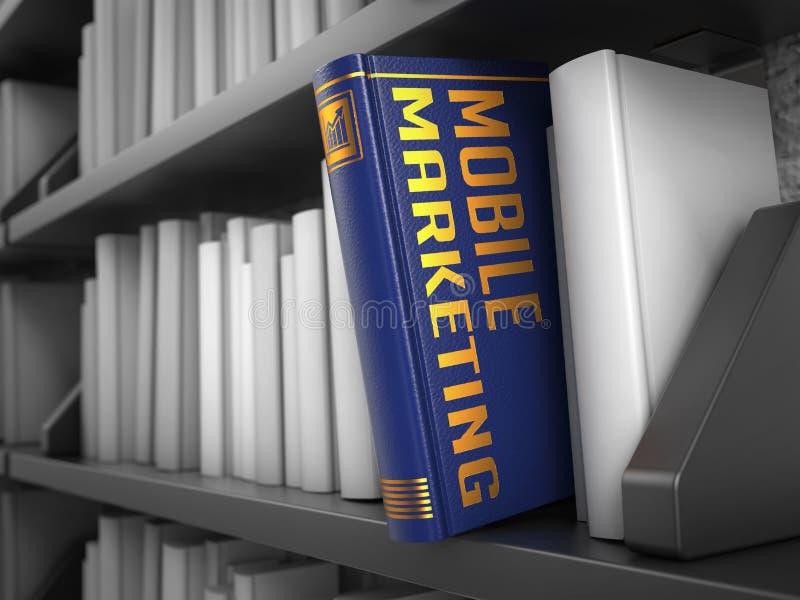 Márketing móvil - título del libro Concepto fotografía de archivo