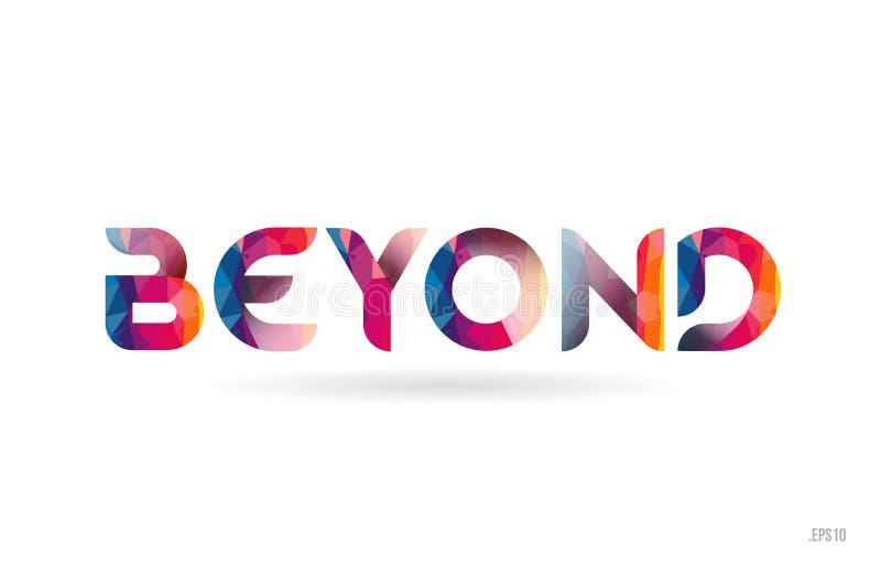 más allá del texto coloreado de la palabra del arco iris conveniente para el diseño del logotipo stock de ilustración