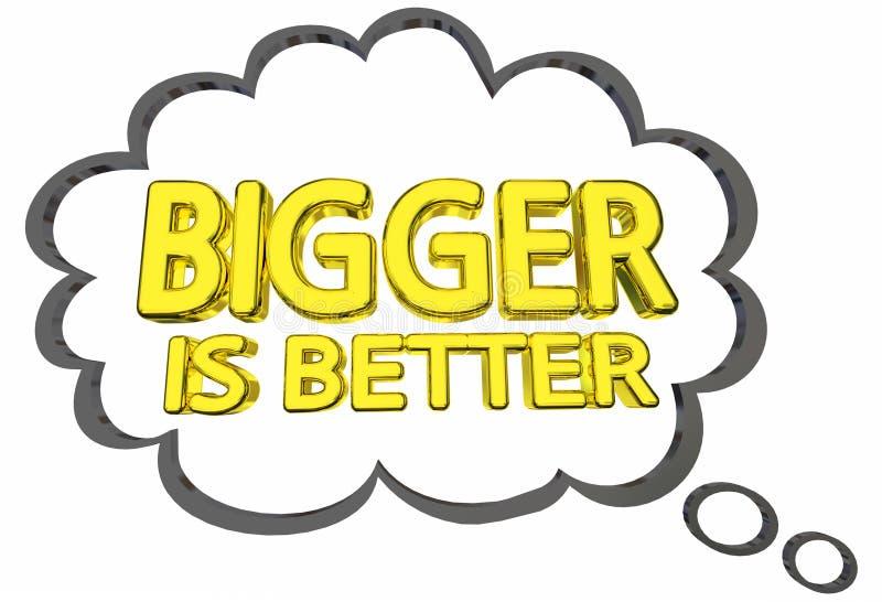 Más grande es un mejor pensamiento Clud de las palabras de las materias del tamaño libre illustration