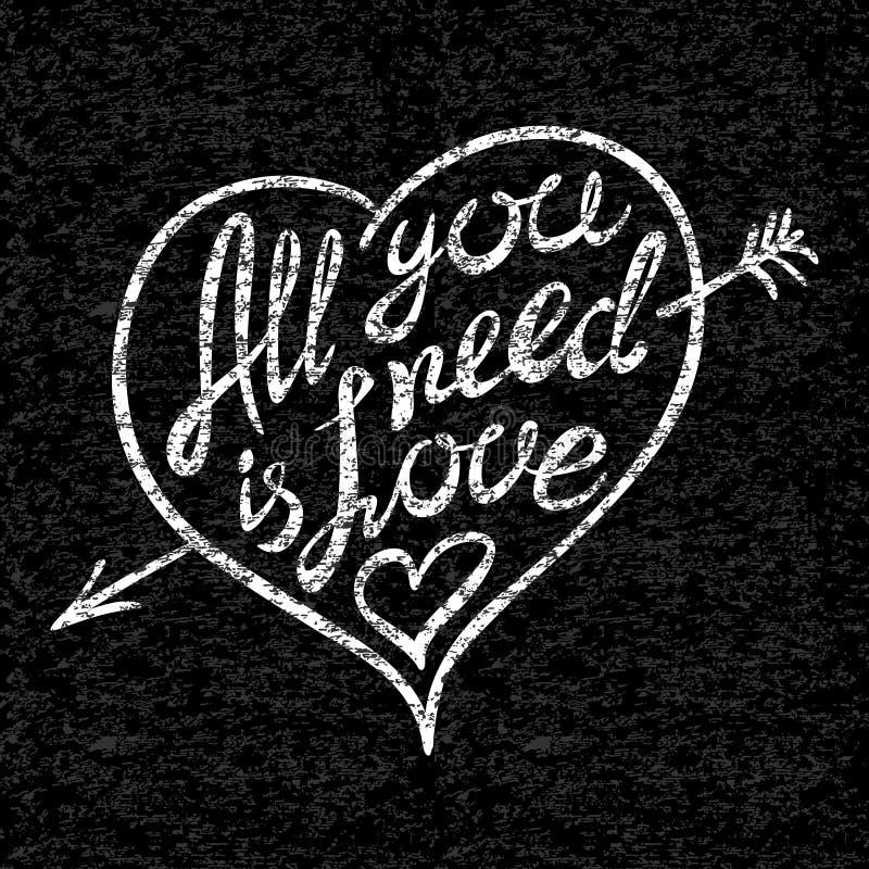 Mão do amor do vintage 'tudo que você precisa é' escrita rotulando o t-shirt do fato para projetar ilustração stock