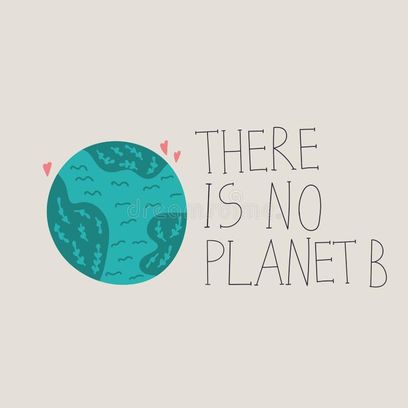 A mão original tirada rotulando citações com uma frase lá não é nenhum planeta B Ilustra??o lisa do vetor ilustração royalty free