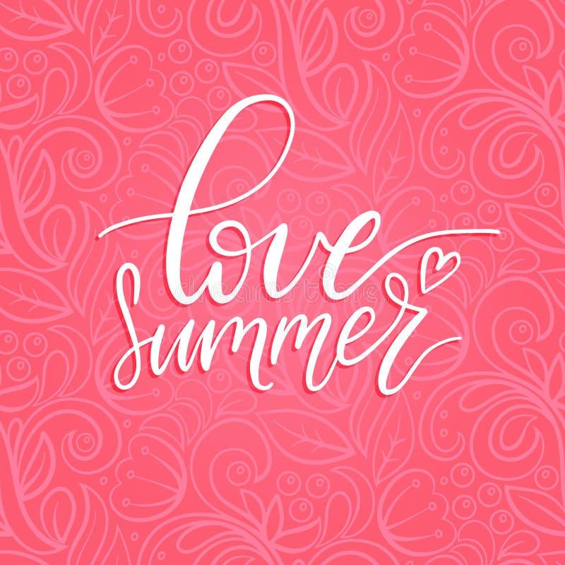 Mão que rotula o cartaz inspirado para amar o verão Ilustração das citações do divertimento do vetor Caligrafia no fundo floral c ilustração do vetor