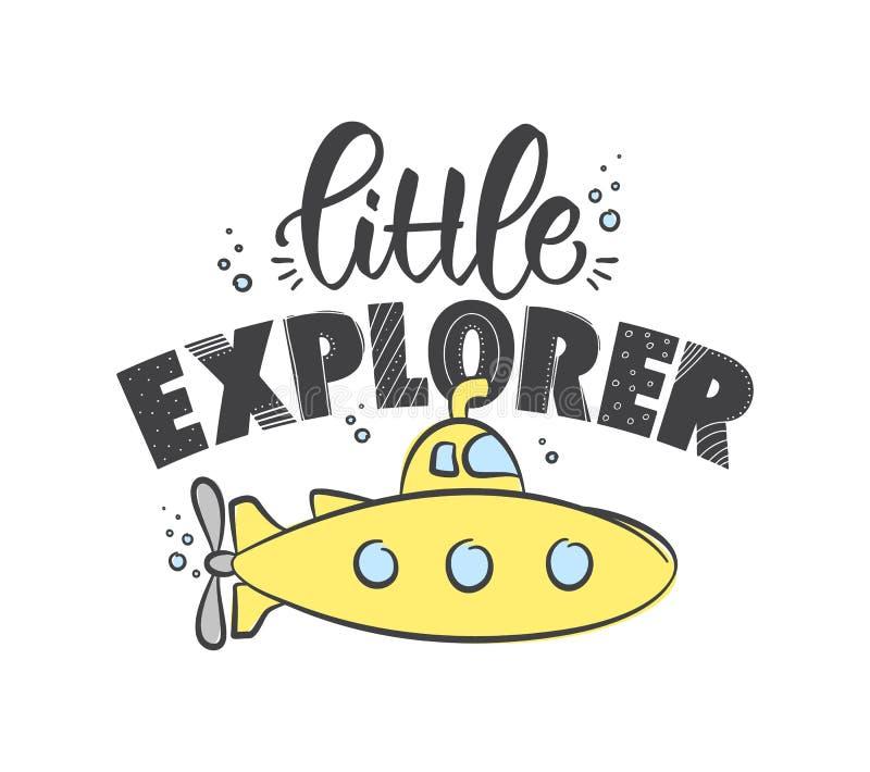 Mão tirada rotulando a composição do explorador pequeno com o submarino amarelo no fundo branco Projeto da camisa das crian?as t ilustração royalty free