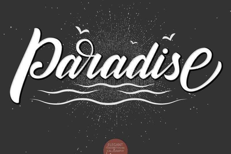 Mão tirada rotulando o paraíso Caligrafia escrita à mão moderna elegante com ondas e pássaros do mar Ilustração da tinta do vetor ilustração royalty free