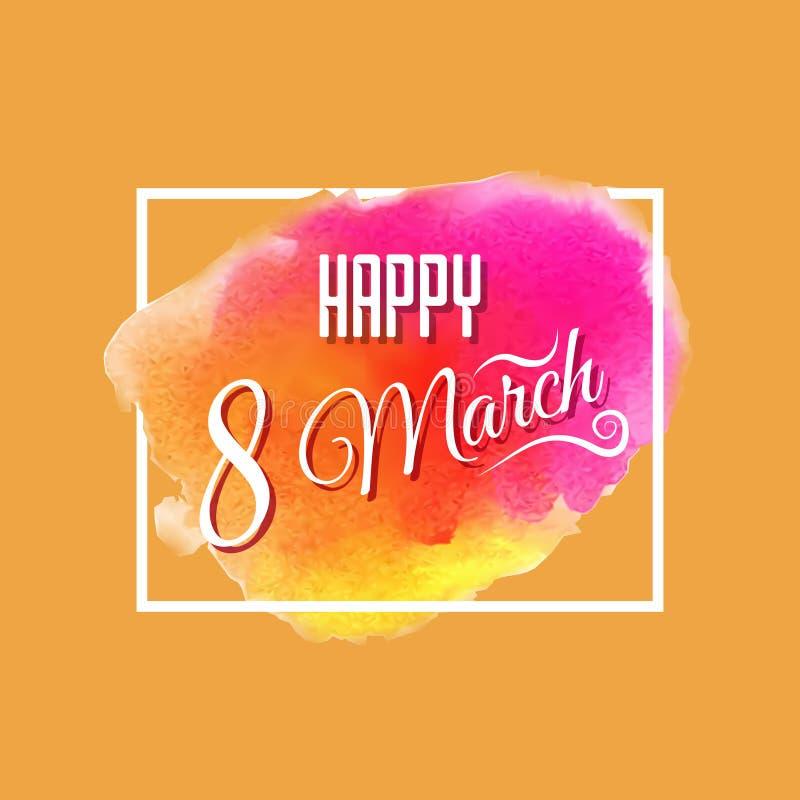 8. März Vektoraquarellzusammenfassungshintergrund-Kartendesign Tag der Feier am 8. März Grußfeiertagsillustration vektor abbildung