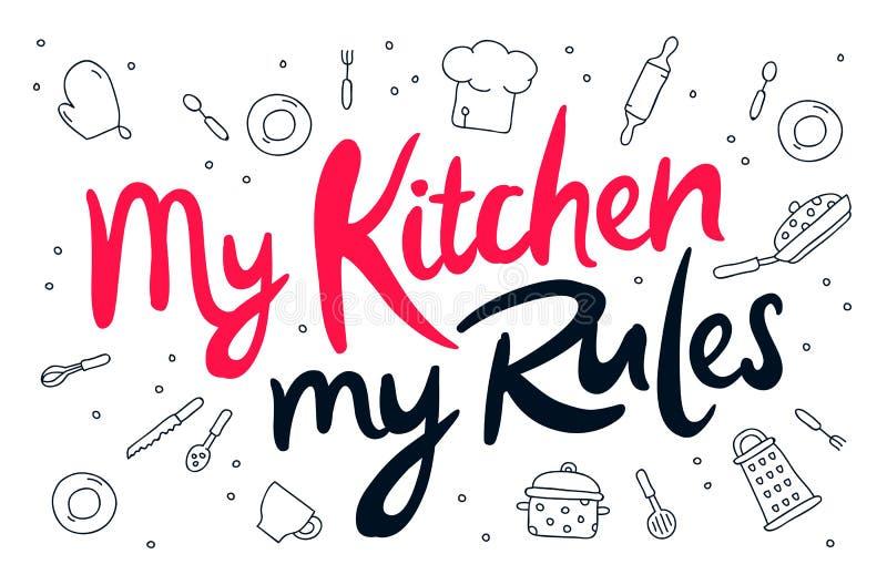 Mój kuchnia, mój reguły ilustracja wektor