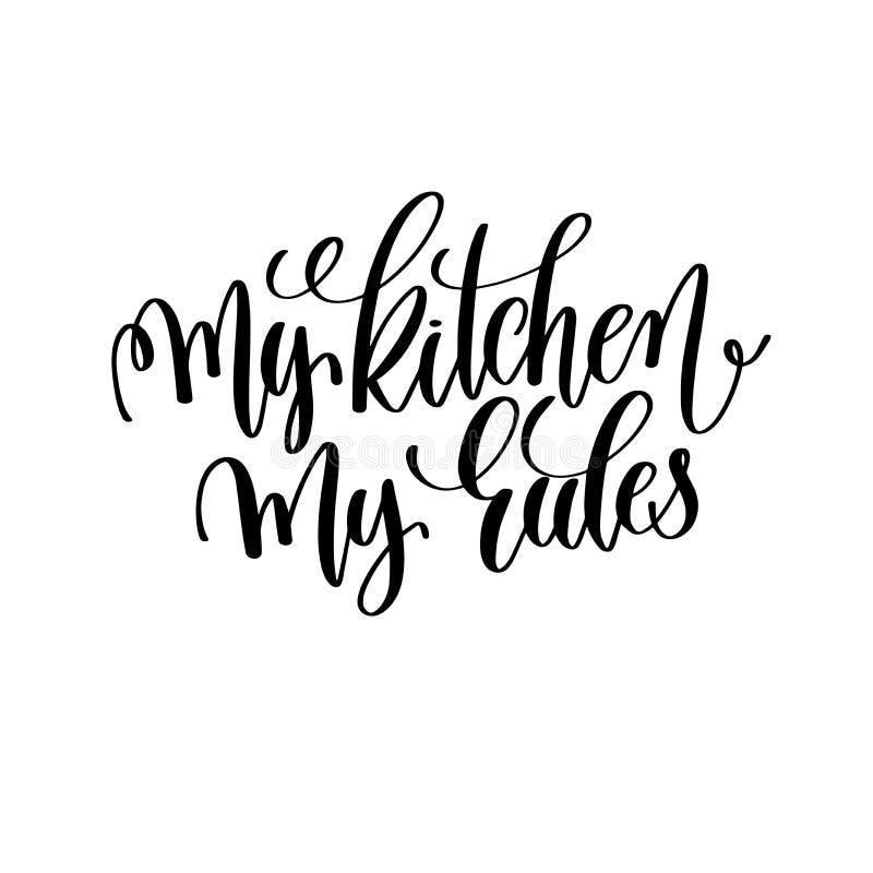 Mój kuchnia mój reguły ręki literowania czarny i biały inskrypcja ilustracja wektor