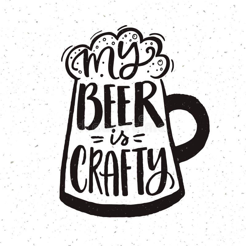 Mój piwo jest podstępny Śmieszny ręki literowania plakat dla rzemiosła piwa pubów Czarny i biały projekt ilustracji