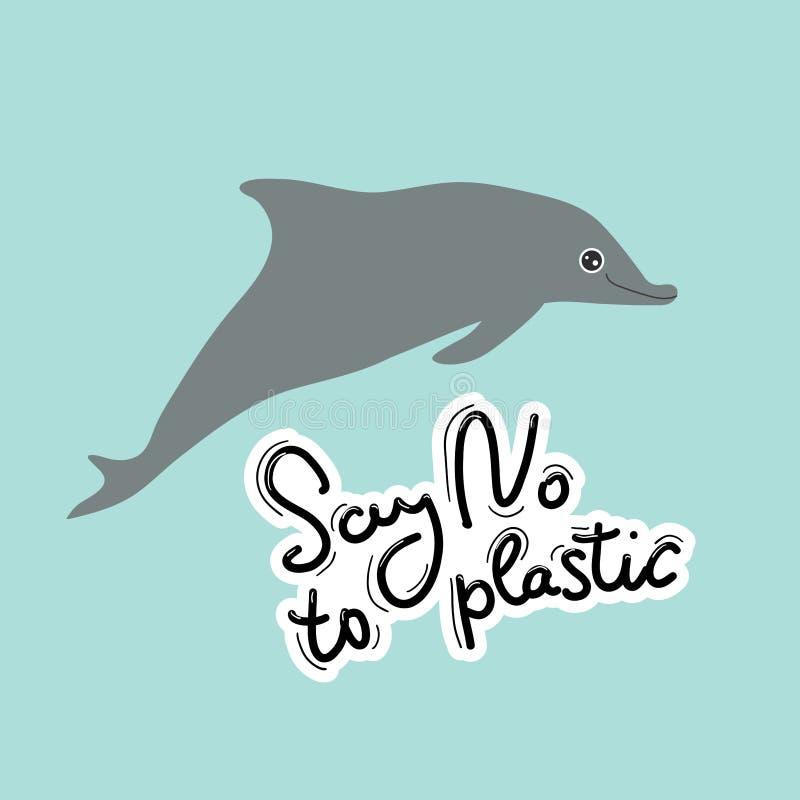 Mówić nie klingeryt Wieloryb, delfin, morze, ocean Czarny tekst, kaligrafia, literowanie, doodle ręcznie na błękicie Zanieczyszcz ilustracja wektor