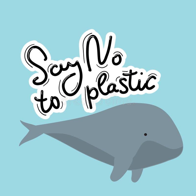 Mówić nie klingeryt Wieloryb, morze, ocean Czarny tekst, kaligrafia, literowanie, doodle ręcznie na bielu Zanieczyszczenia proble ilustracji