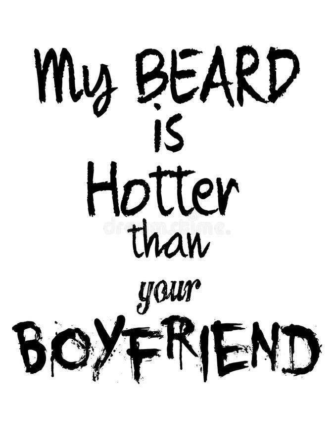 Ma barbe est plus chaude que votre garçon illustration libre de droits