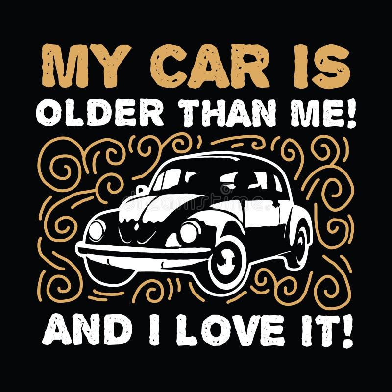 Ma voiture est plus ancienne que moi illustration stock