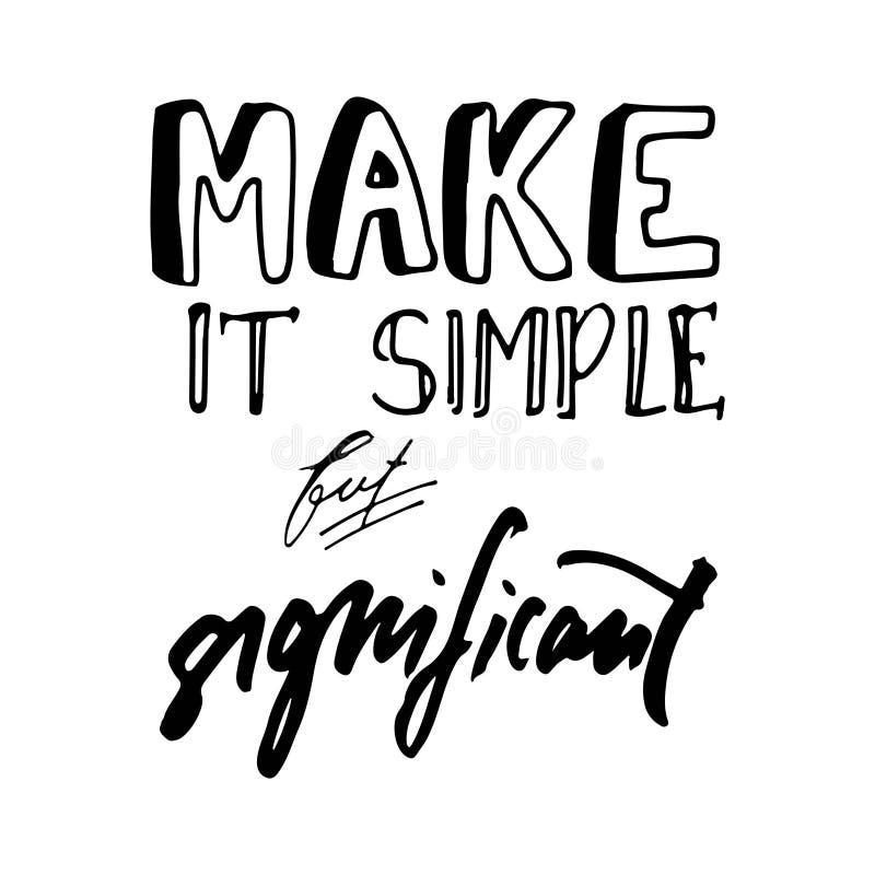 Maak het eenvoudig maar significant Hand getrokken grafisch T-stuk Typografische Drukaffiche royalty-vrije illustratie