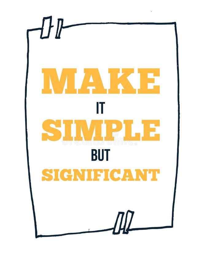 Maak het eenvoudig Motievenmuurkunst op witte achtergrond Inspirational affiche, succesconcept Levensstijlraad royalty-vrije illustratie