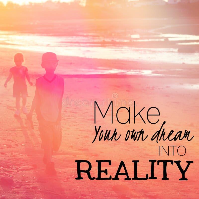 Maak uw eigen droom in werkelijkheid stock afbeeldingen