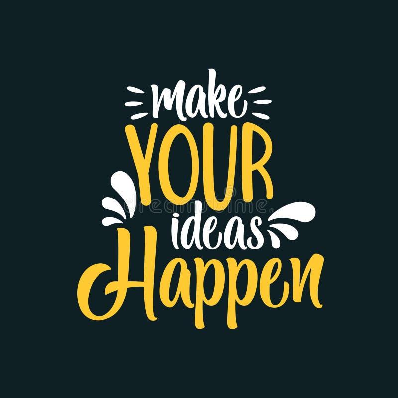 Maak Uw Ideeën gebeuren stock illustratie