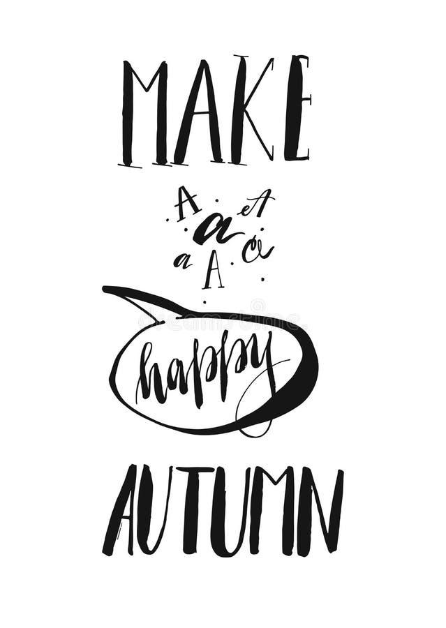 Maakt de hand getrokken vector met de hand geschreven inkt moderne het van letters voorzien fase de gelukkige herfst Positieve mo stock illustratie