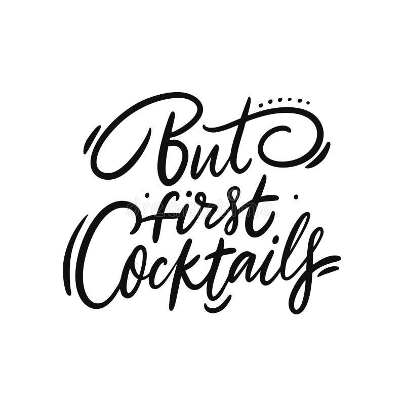 Maar de eerste Cocktails citeren hand het getrokken vector van letters voorzien Ge?soleerdj op witte achtergrond stock illustratie
