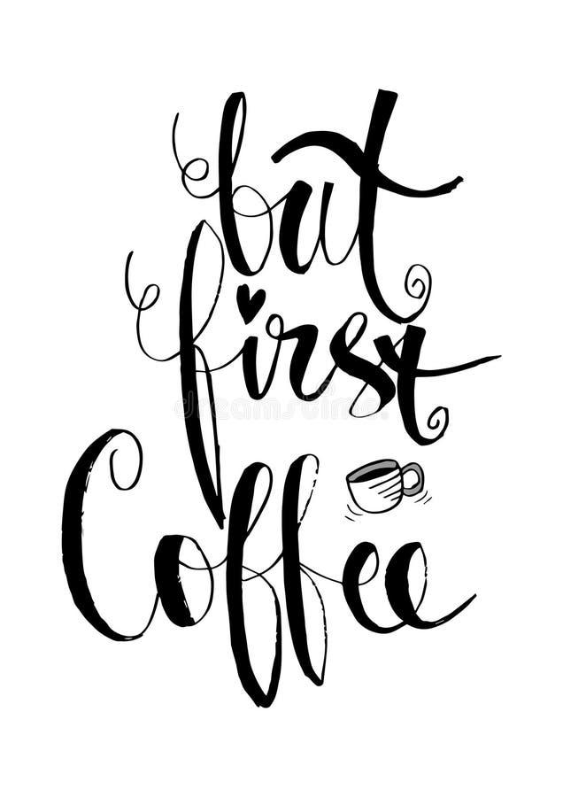 Maar eerst, koffie royalty-vrije illustratie