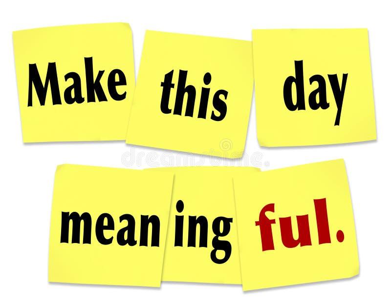 Machen Sie diesen Tag bedeutungsvolles wichtiges lohnendes denkwürdiges klebriges N stock abbildung