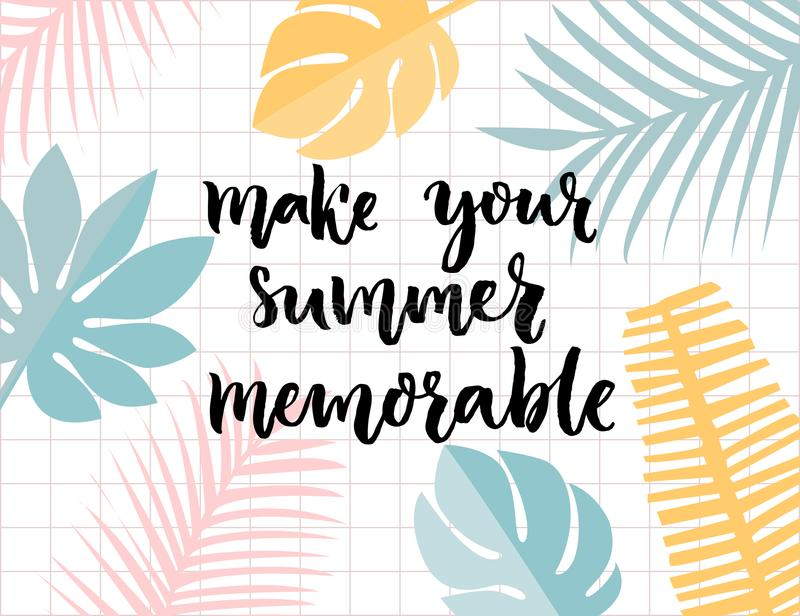 Machen Sie Ihren Sommer denkwürdig Inspirierend Zitatbürstenkalligraphie im tropischen Blattrahmen stock abbildung