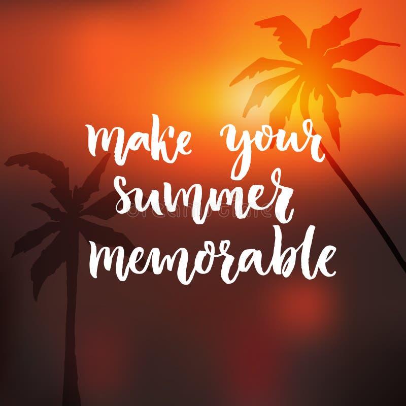Machen Sie Ihren Sommer denkwürdig Orange Sonnenunterganghintergrund Motivzitatst. mit Palmeschattenbild lizenzfreie abbildung