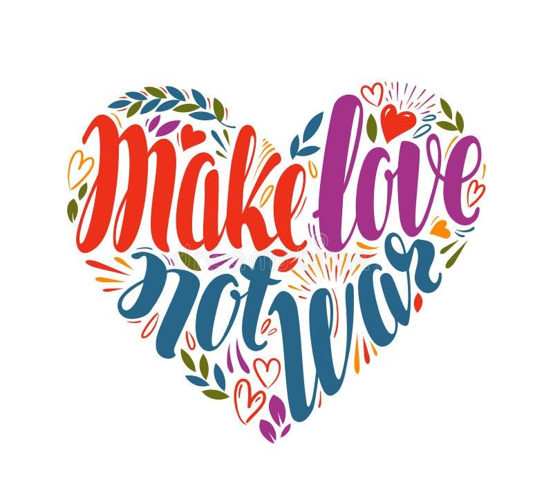 Machen Sie Krieg der Liebe nicht, Aufkleber in Form des Herzens Hand gezeichnetes Typografieplakat Frieden, Hippie, Pazifismuskon vektor abbildung