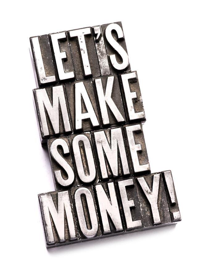 Machen wir etwas Geld stockfotos