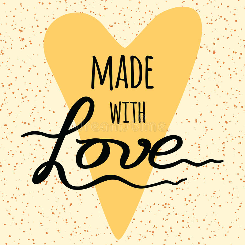 Made with love. Lettering design element into yellow heart shape. royalty free illustration