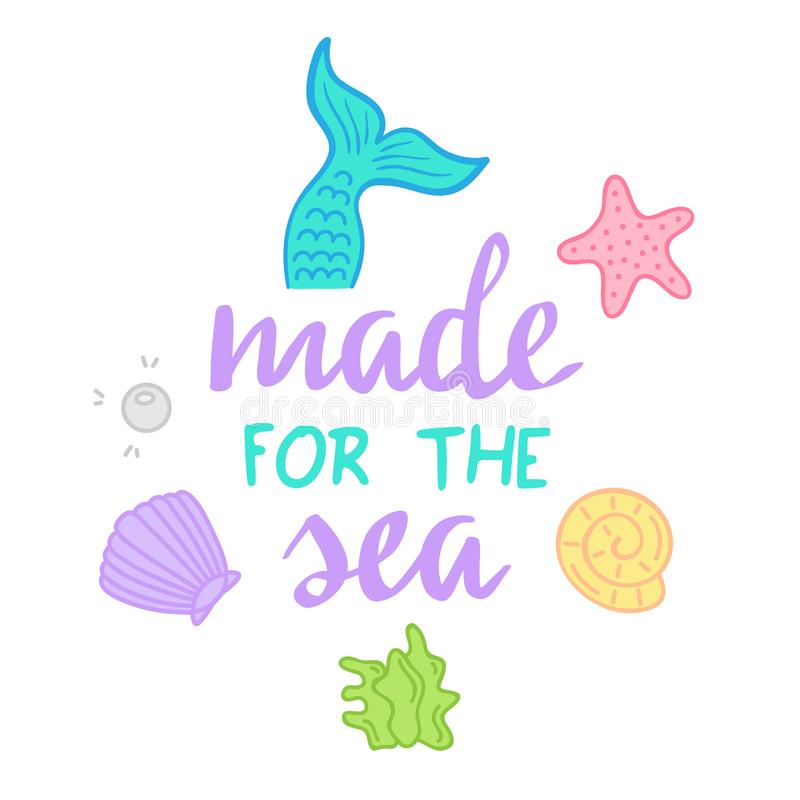 Made for the sea mermaid quote stock illustration