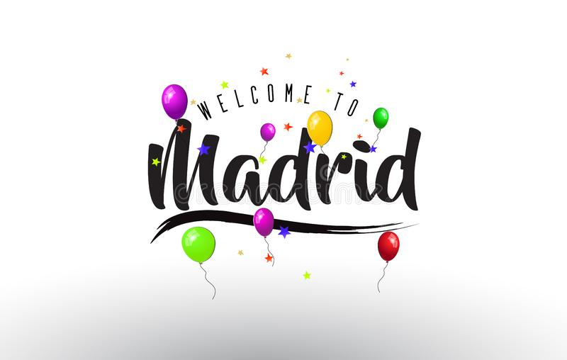 Madrid Welcome to Text with Colorful Balloons and Stars Design vector illustration