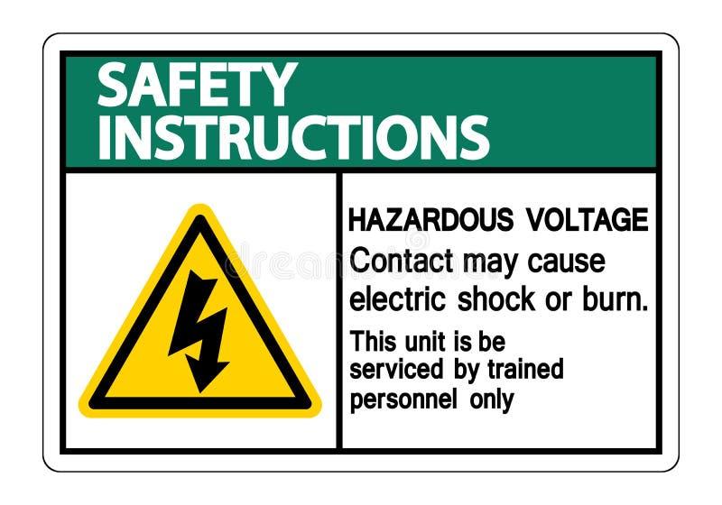 Mag het Gevaarlijke het Voltagecontact van veiligheidsinstructies Elektrische schok veroorzaken of het Brandwondteken isoleert op royalty-vrije illustratie