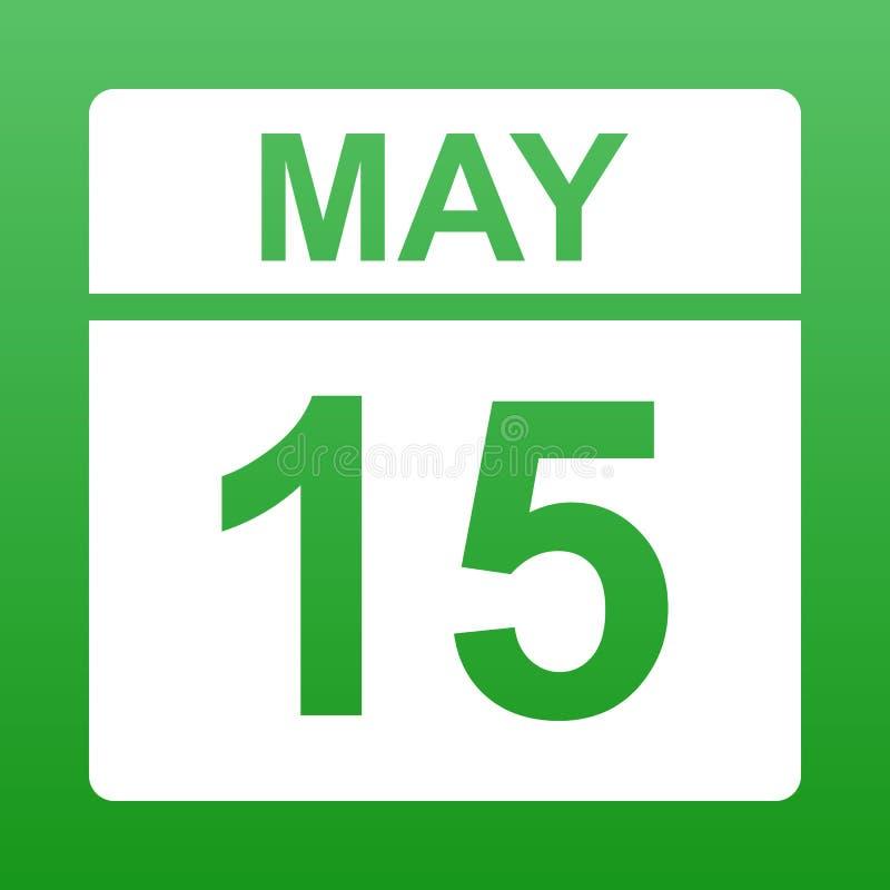 15 maggio Calendario bianco su un fondo colorato Giorno sul calendario Illustrazione royalty illustrazione gratis