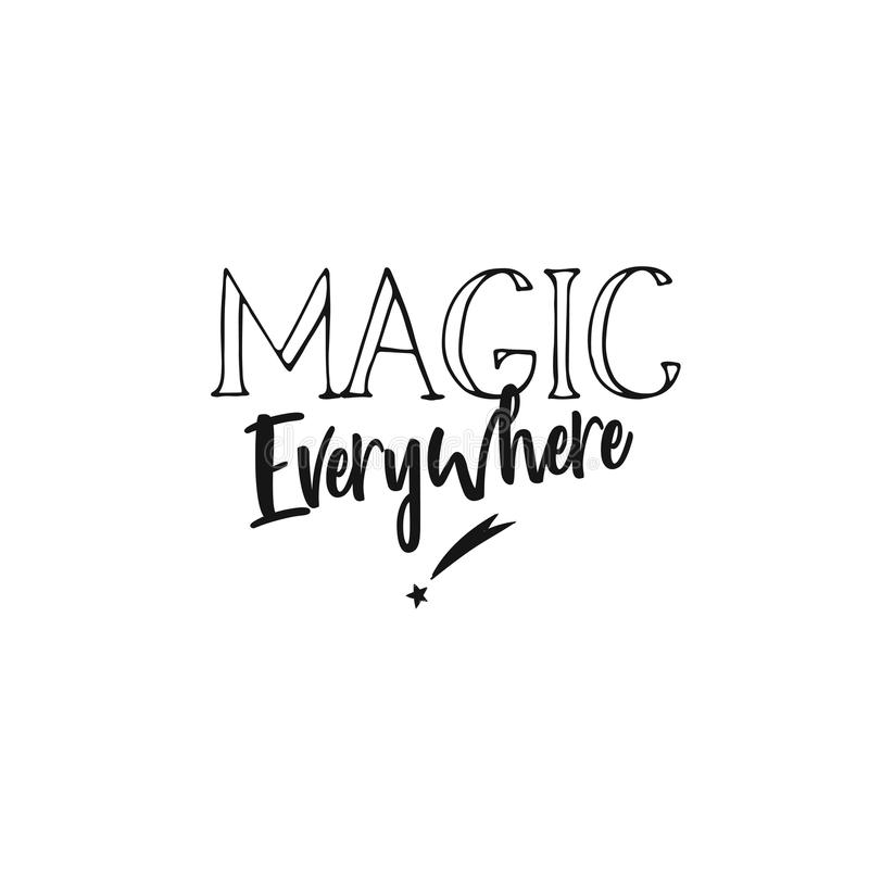 Magia dappertutto inspirational illustrazione di stock