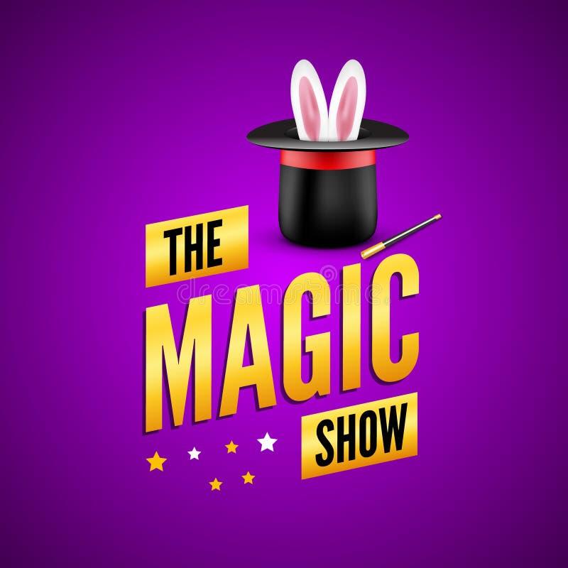 Magiczny plakatowy projekta szablon Magika loga pojęcie z kapeluszem, królikiem i różdżką, ilustracji
