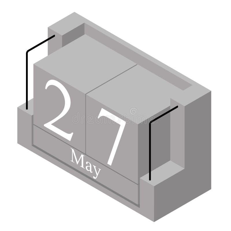27. Mai Datum an einem Kalender des einzigen Tages Anwesendes Datum 27 des grauen h?lzernen Kalenderblocks und Monat Mai lokalisi stock abbildung