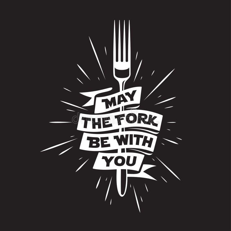 Mai ist die Gabel mit Ihnen Küche und Kochen des in Verbindung stehenden Plakats Vektorweinleseillustration lizenzfreie abbildung